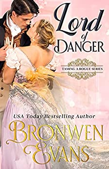 Lord of Danger by Bronwen Evans