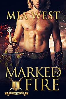 Marked by Fire by Mia West