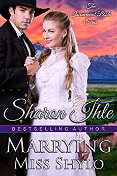Marrying Miss Shylo by Sharon Ihle