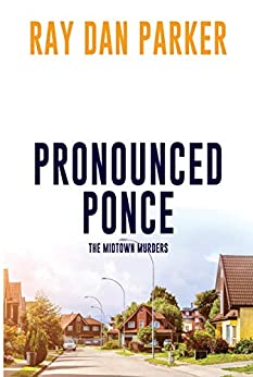 Pronounced Ponce by Ray Dan Parker