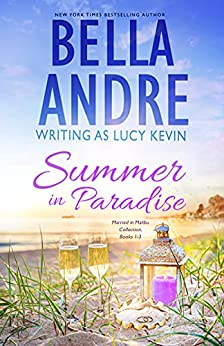 Summer in Paradise by Bella Andre