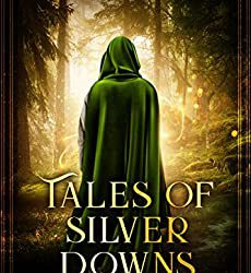 Tales of Silver Downs
