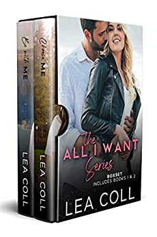 The All I Want Series Boxset by Lea Coll
