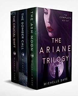 The Ariane Trilogy by Michelle Dare