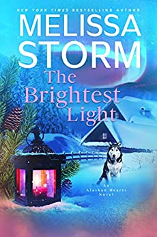 The Brightest Light by Melissa Storm