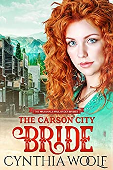 The Carson City Bride by Cynthia Woolf