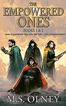 The Empowered Ones by M.S. Olney