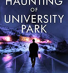 The Haunting of University Park