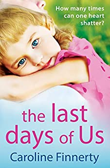 The Last Days of Us by Caroline Finnerty