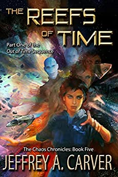 The Reefs of Time by Jeffrey A. Carver