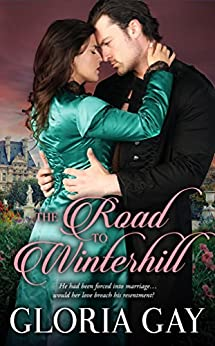 The Road to Winterhill by Gloria Gay