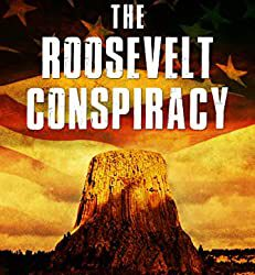 The Roosevelt Conspiracy