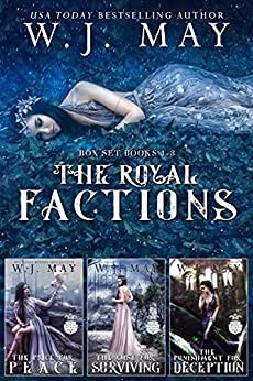 The Royal Factions (Boxed Set) by W.J. May