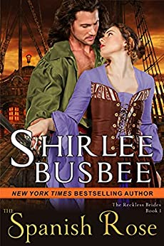 The Spanish Rose by Shirlee Busbee