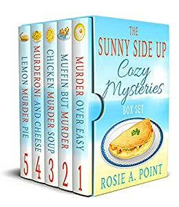 The Sunny Side Up Cozy Mysteries (Boxed Set) by Rosie A. Point