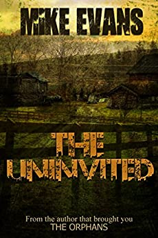 The Uninvited by Mike Evans