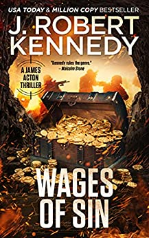 Wages of Sin by J. Robert Kennedy