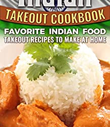 Indian Takeout Cookbook