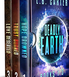 Deadly Earth Omnibus (Boxed Set)