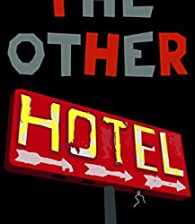 The Other Hotel