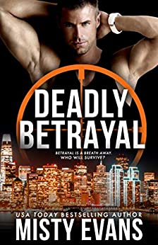 Deadly Betrayal by Misty Evans
