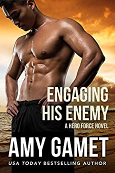 Engaging His Enemy by Amy Gamet