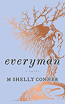 Everyman by M Shelly Conner