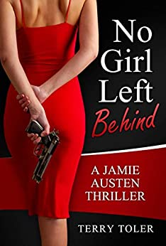 No Girl Left Behind by Terry Toler