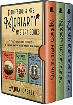 Professor & Mrs. Moriarty Mystery Series by Anna Castle