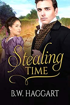 Stealing Time by B.W. Haggart