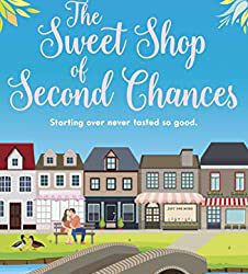 The Sweet Shop of Second Chances