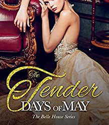 The Tender Days of May